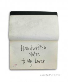 Handwritten Notes to My Lover $14.95