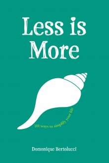 Less is More $19.95
