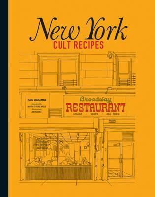 New York Cult Recipes $49.99