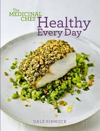 The Medicinal Chef: Healthy Every Day $39.95