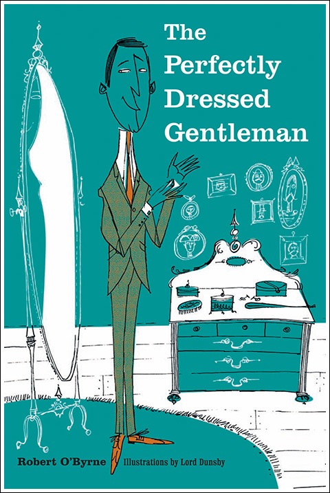The Perfectly Dressed Gentleman $19.95
