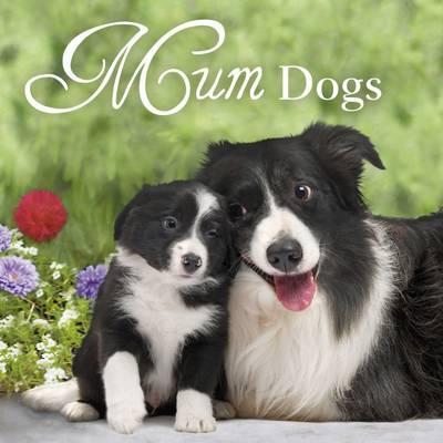 Mums Dogs $9.99