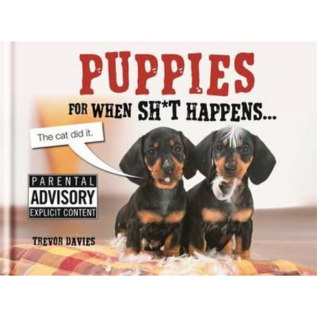 Puppies for when shit happens $14.99
