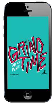grind time iphone5 jongarza