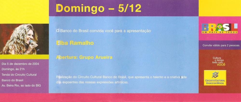 Ingresso show Elba Ramalho - abertura Grupo Arueira - dezembro 2004