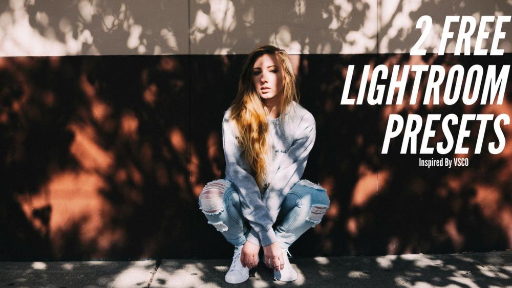 2 free lightroom presets inspired by vsco keenanrivals