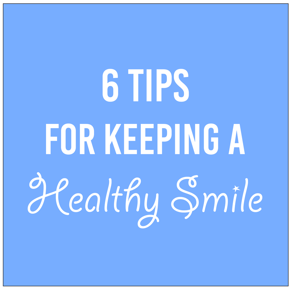 6 tips for healthy smile-01.png