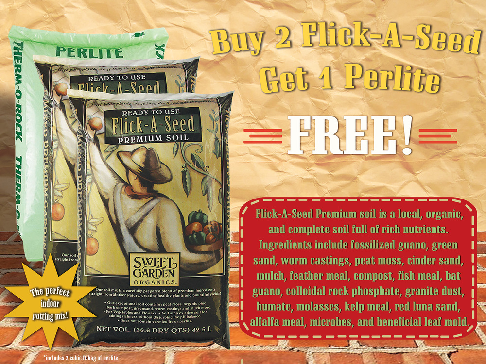 Perlite and Flick-a-Seed Soil Promo