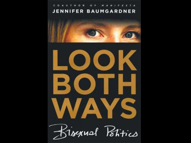 All Women Are Bi Like Me,Journalist Says[Review ofLook Both Ways] San Francisco Chronicle, 3/4/07