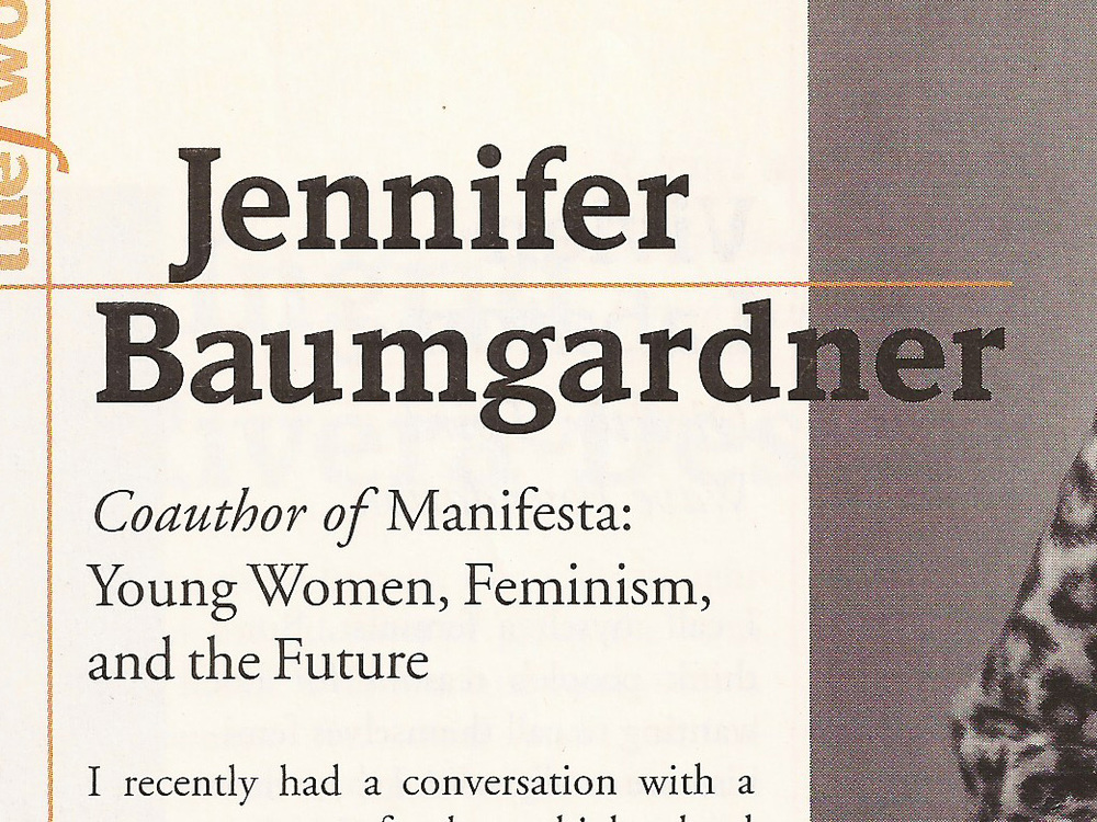 Jennifer Baumgardner  Ms. Magazine , February 2001
