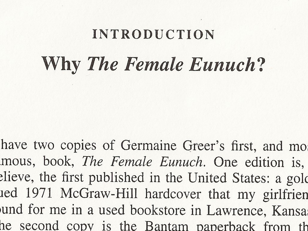 Why The Female Eunuch? 2001