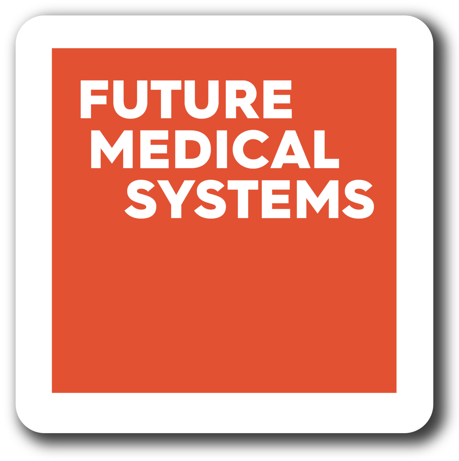 Future Medical Systems