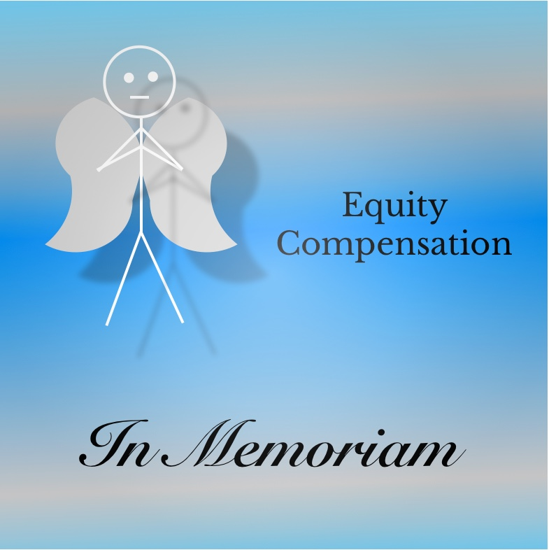 Obituary for Equity Compensation -