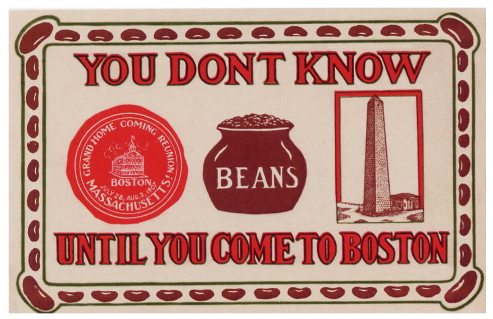 """""""You don't know Beans about Boston!"""" ~famous Faneuil Hall tourist card"""