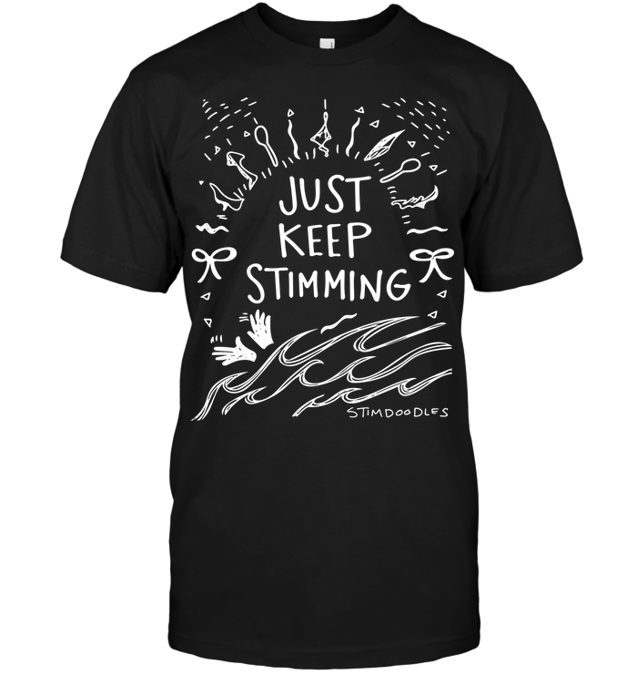 Just+Keep+Stimming+Shirt+-+Dark-CM_4VK3P2D (2).png