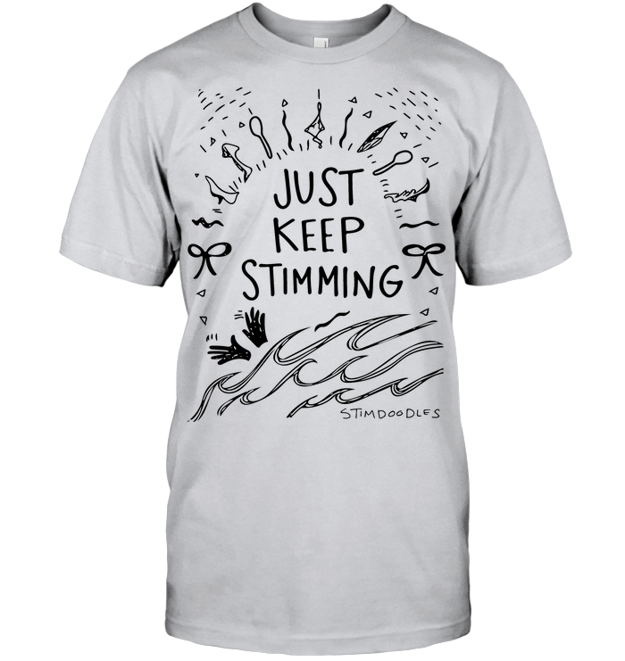 Just+Keep+Stimming+Shirt+-+Light-CM_4VJH401 (1).png