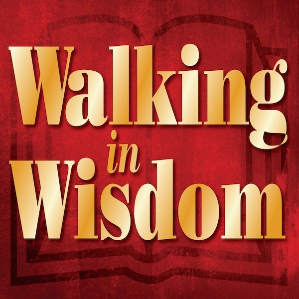 Walking in Wisdom600x600.jpg