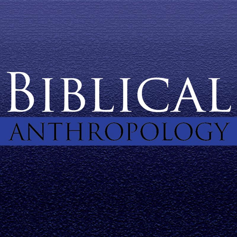 Biblical Anthropology