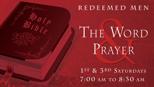 Redeemed Men: The Word and Prayer — Redeemed South Bay