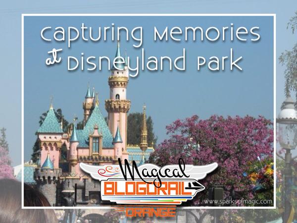 Capturing Memories at Disneyland Park - Sparks of Magic.jpg