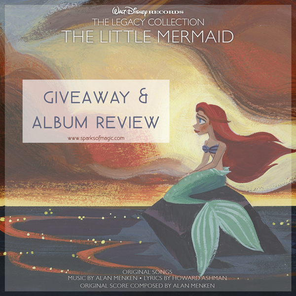 Disclosure: I received the Little Mermaid Legacy Collection CD as a member of the Entertainment New Media Network.  No further compensation was received and all opinions are my own. This post may also contain affiliate links.
