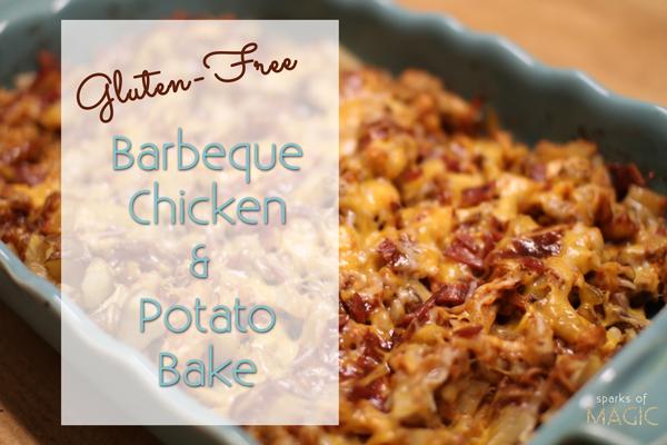 Gluten Free BBQ Chicken Bake - Sparks of Magic.jpg
