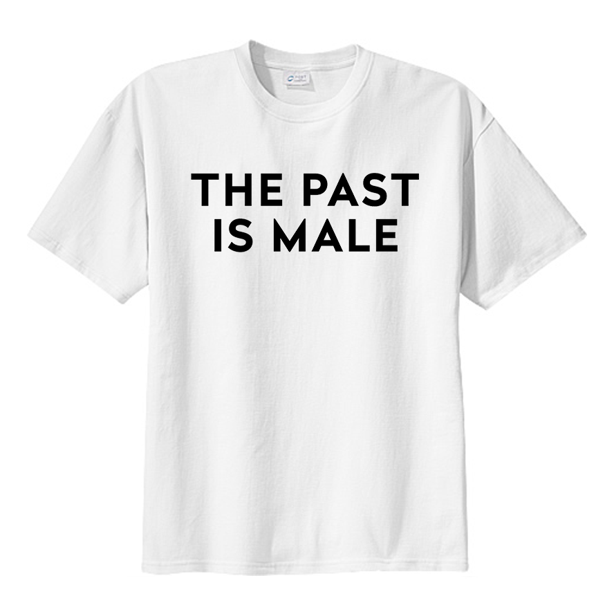 ThePastIsMale_Shirt.png