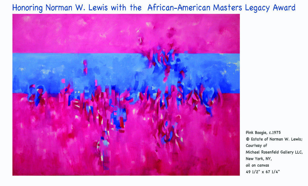 2016, Norman Lewis (1909-1979)   The Anyone Can Fly Foundation's First African American Masters Legacy Award Honoree is Norman Lewis (1909-1979). Normal Lewis was a pivotal figure in American art, a participant in the Harlem art community, an innovator of Abstract Expressionism, and a politically-conscious activist.