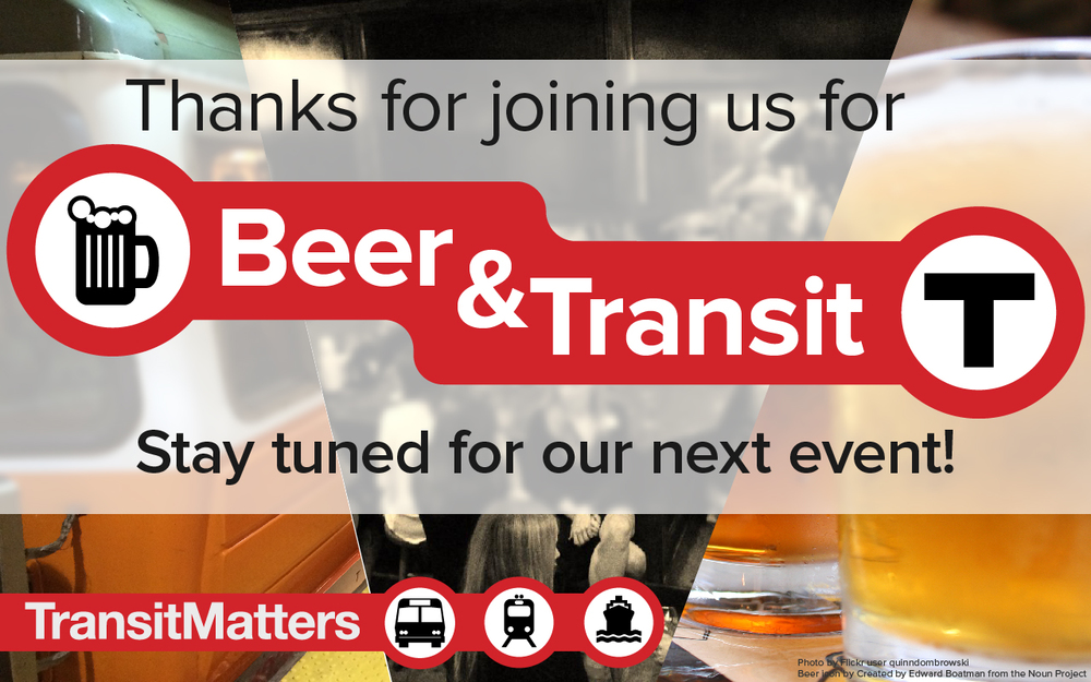 Thank You - Beer and Transit - 2015.03.11-01.jpg