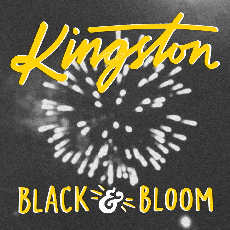 Kingston - 'Black and Bloom' (Album)  Purchase on  iTunes