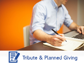 TRIBUTE AND PLANNED GIVING
