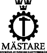 Mästare godkänd av Sveriges Hantverksråd