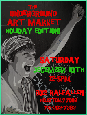 The 10th annual Underground Arts Market, Dec 10th, 2016