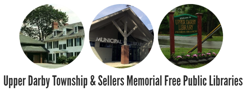 Upper Darby Township & Sellers Memorial Free Public Libraries