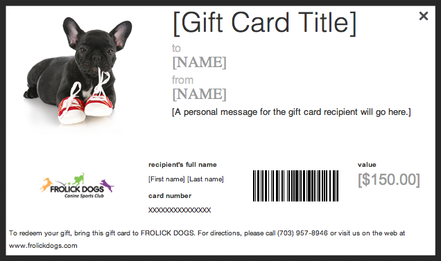 Click here to buy a Frolick Dogs Gift Card!