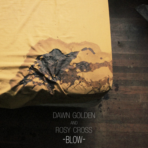Dawn Golden -  Blow EP