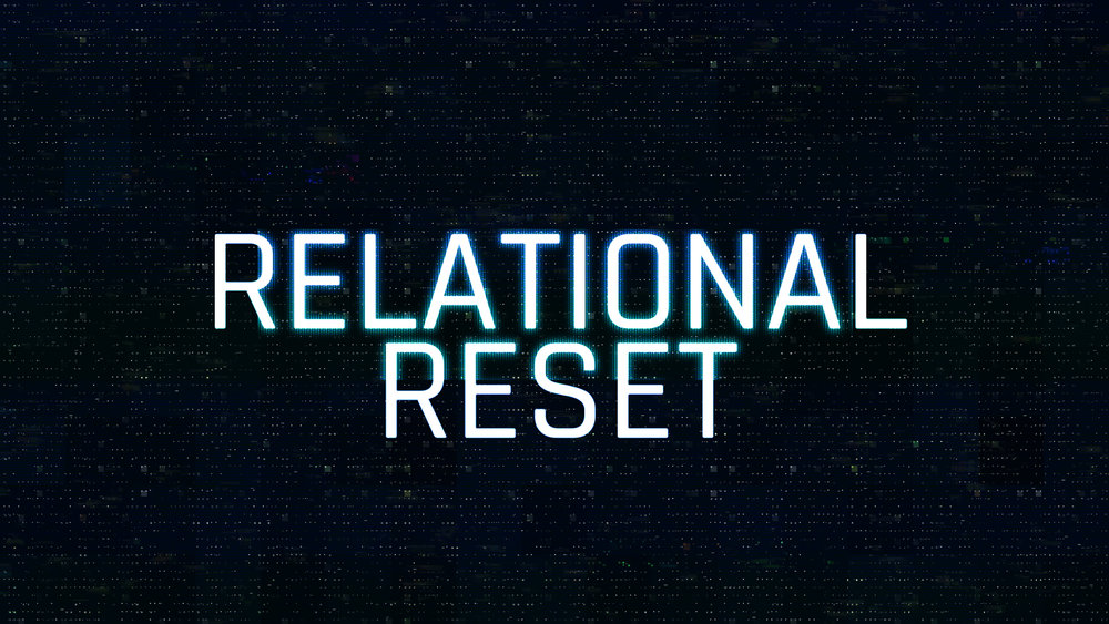 Relational Reset Sermon Graphic.jpg