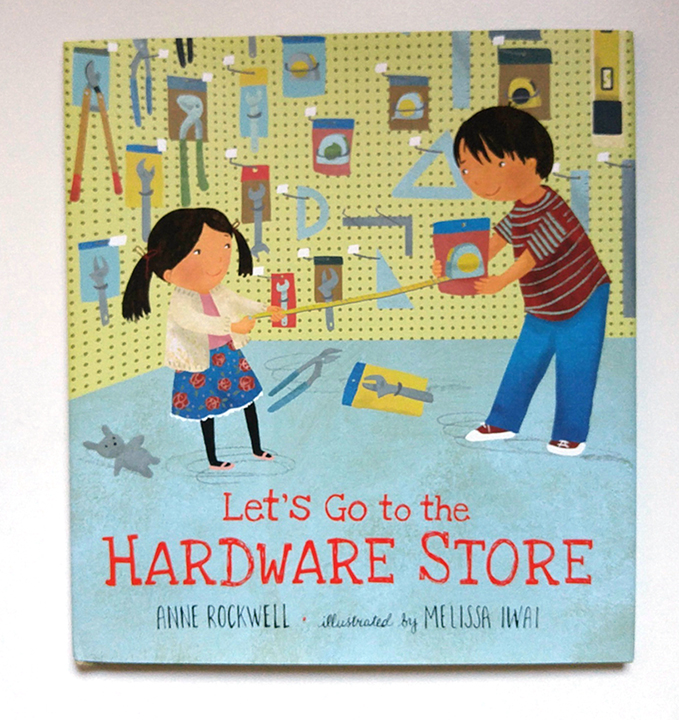Let's Go to the Hardware Store book