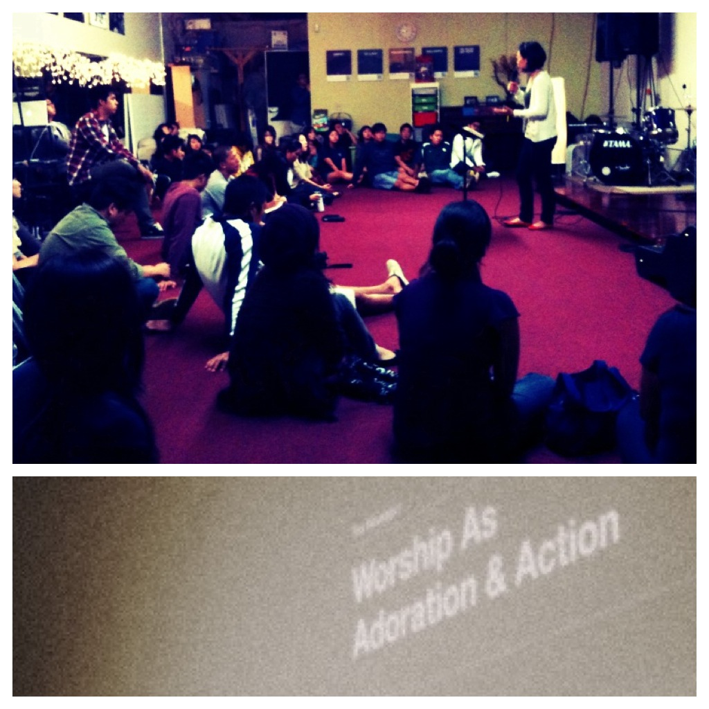 "Last Night's Talk | ""Worship as Adoration & Action"""