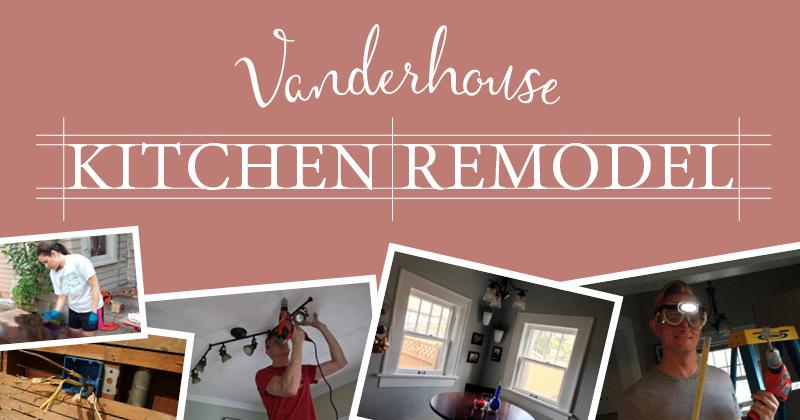 Kitchen renovation part 3 - All in the details — Vanderhouse