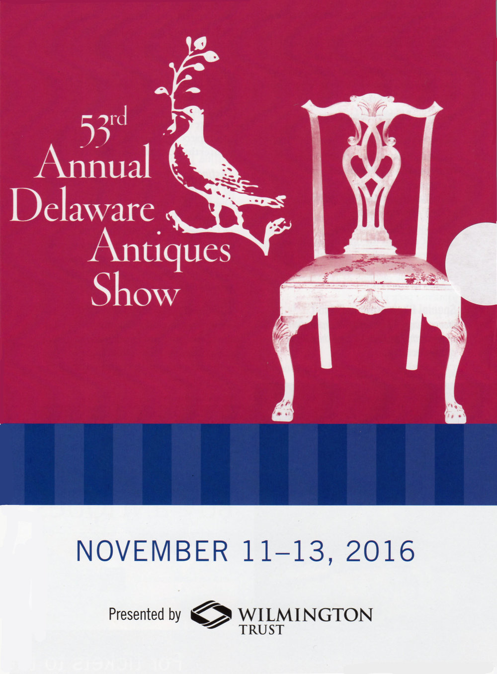 In only a few weeks, we will be exhibiting at the annual Delaware Antiques Show.