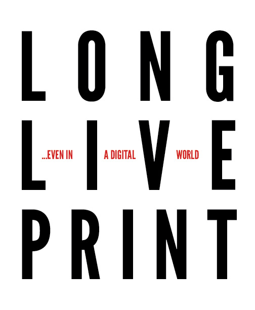 People often predict the death of print at the hands of digital technology—but print has actually benefited from new technology. I wrote and designed this short piece featuring three brief case studies demonstrating just a few of the ways in which digital technology has been a boon to print media. To read the paper, click  here .