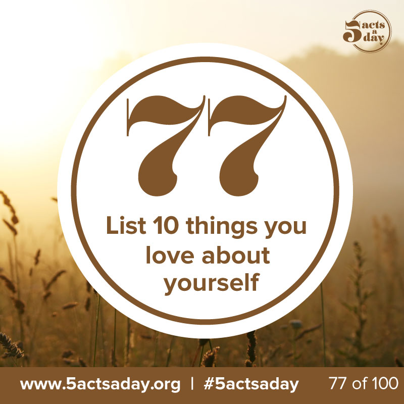 #day8 #challenge2 - List 10 things you love about yourself    What do you love about you? You are a brilliant amazing being, it's time to celebrate you!