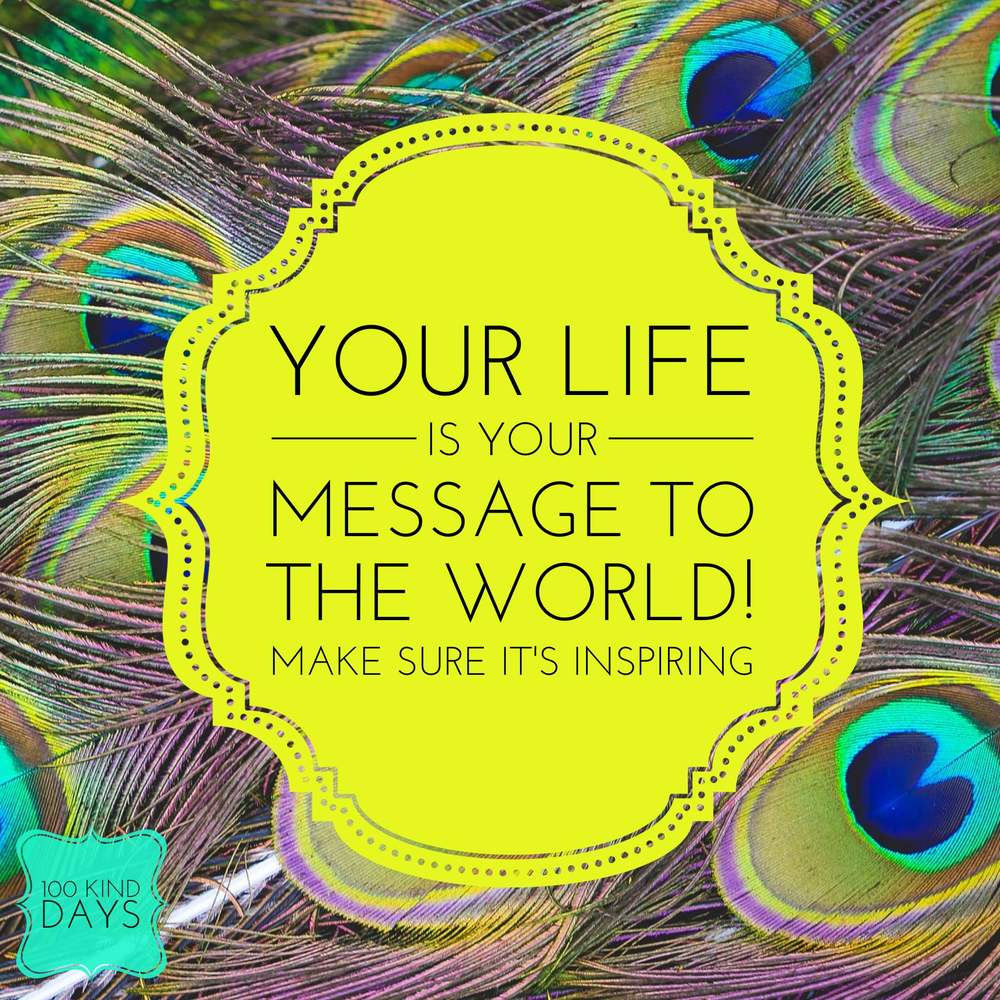 100 Kind days - Your Life is your message to the world