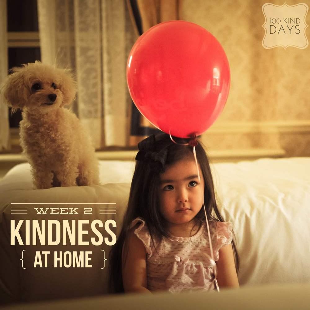 100 kind days - Kindness starts at home