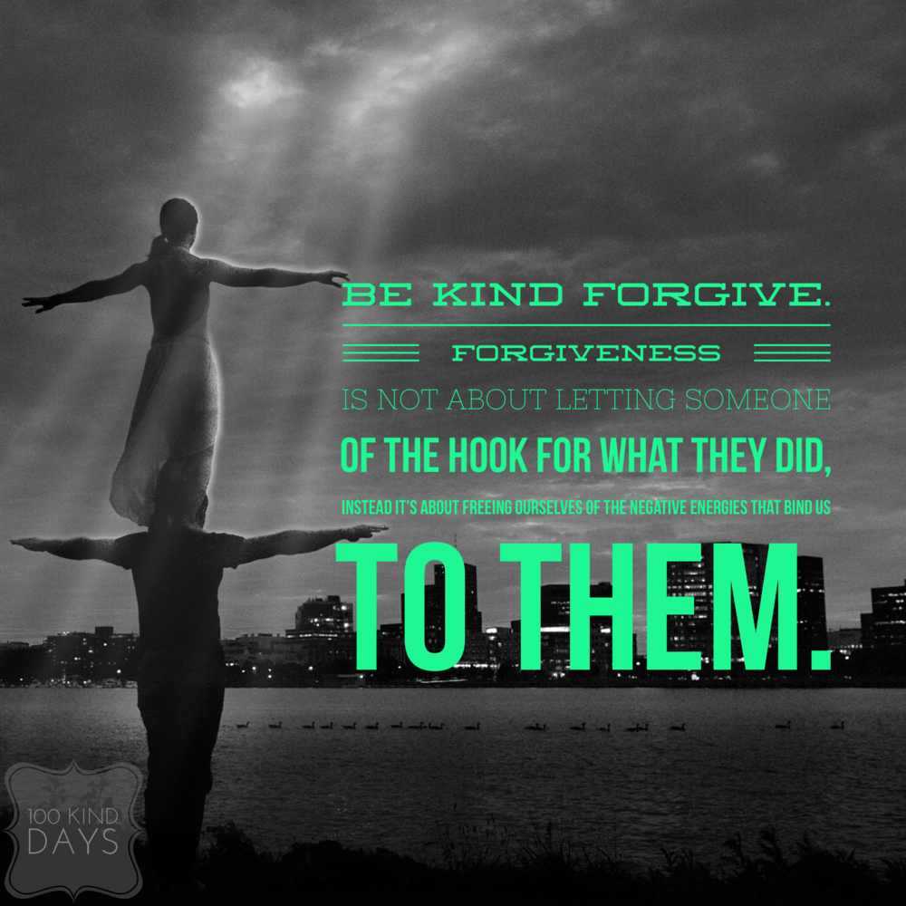 100 Kind days challenge - Forgive