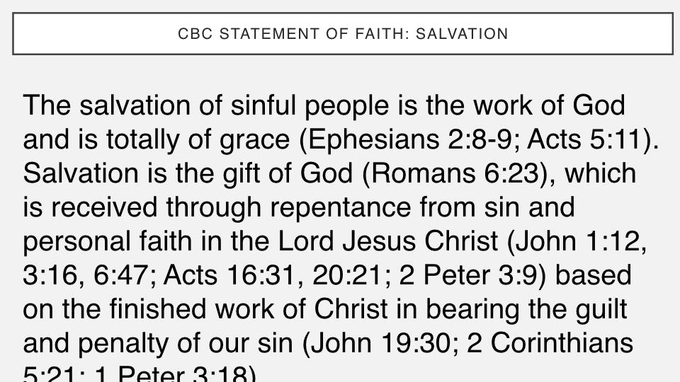 Sermon #37. CBC. 6.3.18 PM. Doctrinal Statement. Salvation PROJ.002.jpeg