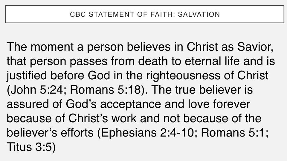 Sermon #37. CBC. 6.3.18 PM. Doctrinal Statement. Salvation PROJ.003.jpeg