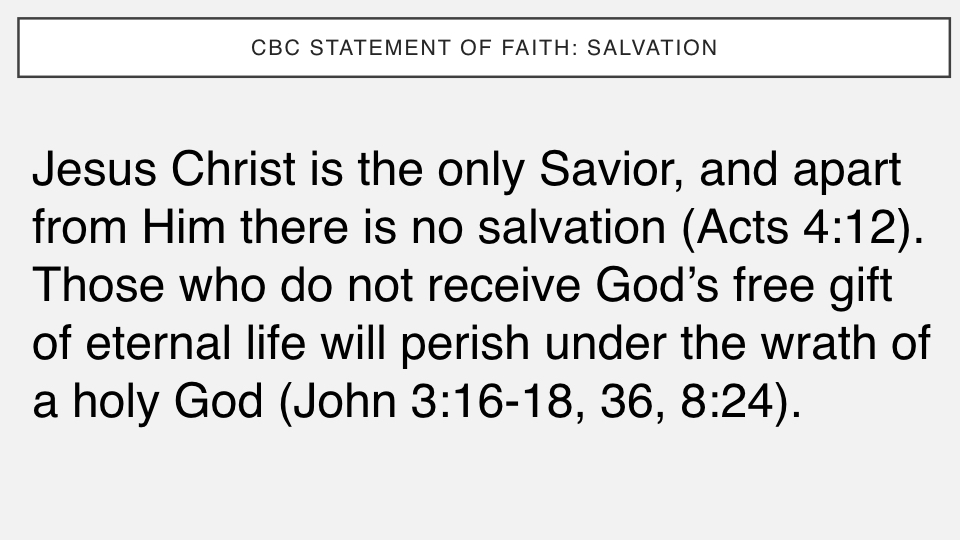 Sermon #37. CBC. 6.3.18 PM. Doctrinal Statement. Salvation PROJ.004.jpeg