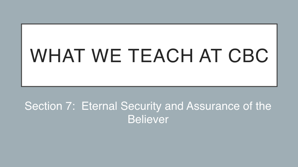Sermon #39. CBC. 6.17.18 PM. Doctrinal Statement. Security & Assurance.001.jpeg